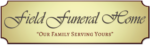 Field Funeral Home